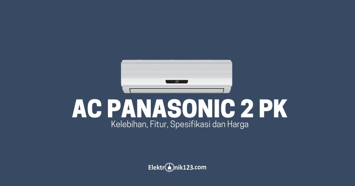 GAMBAR AC PANASONIC 2 PK