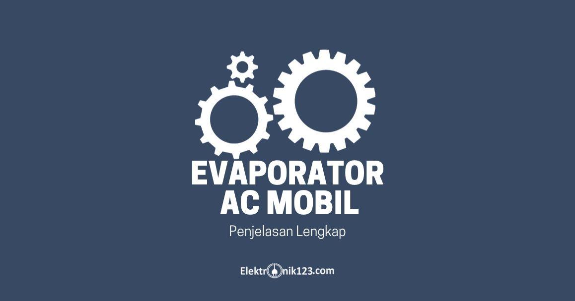 evaporator ac mobil