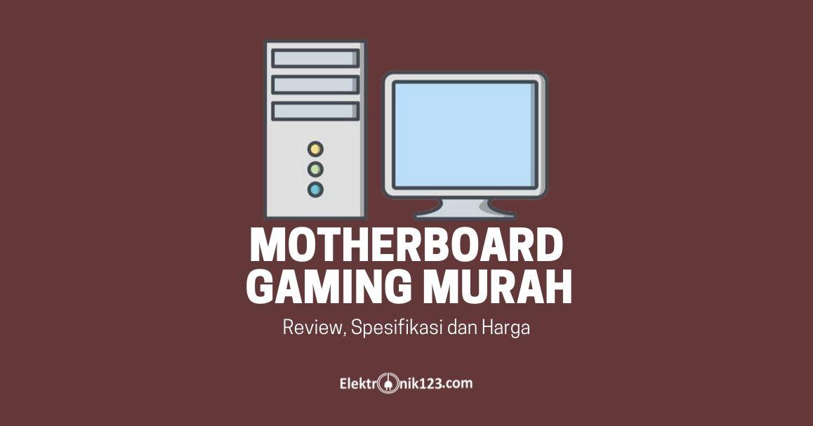 MOTHERBOARD GAMING MURAH