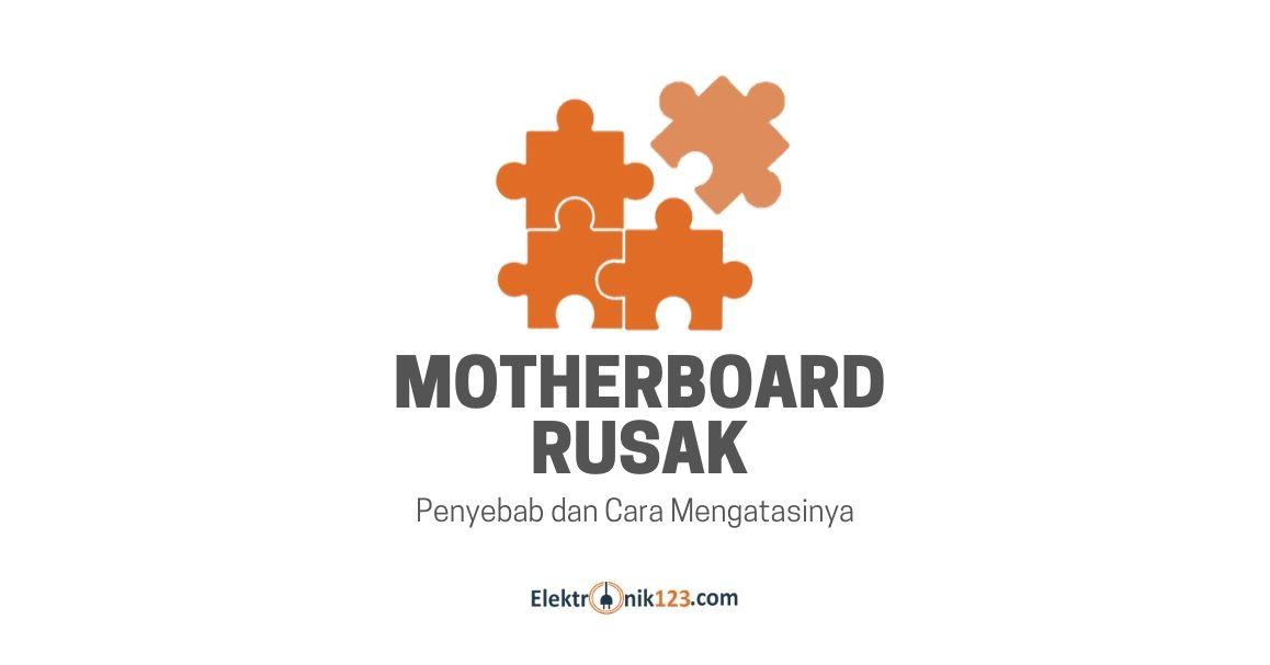 motherboard rusak
