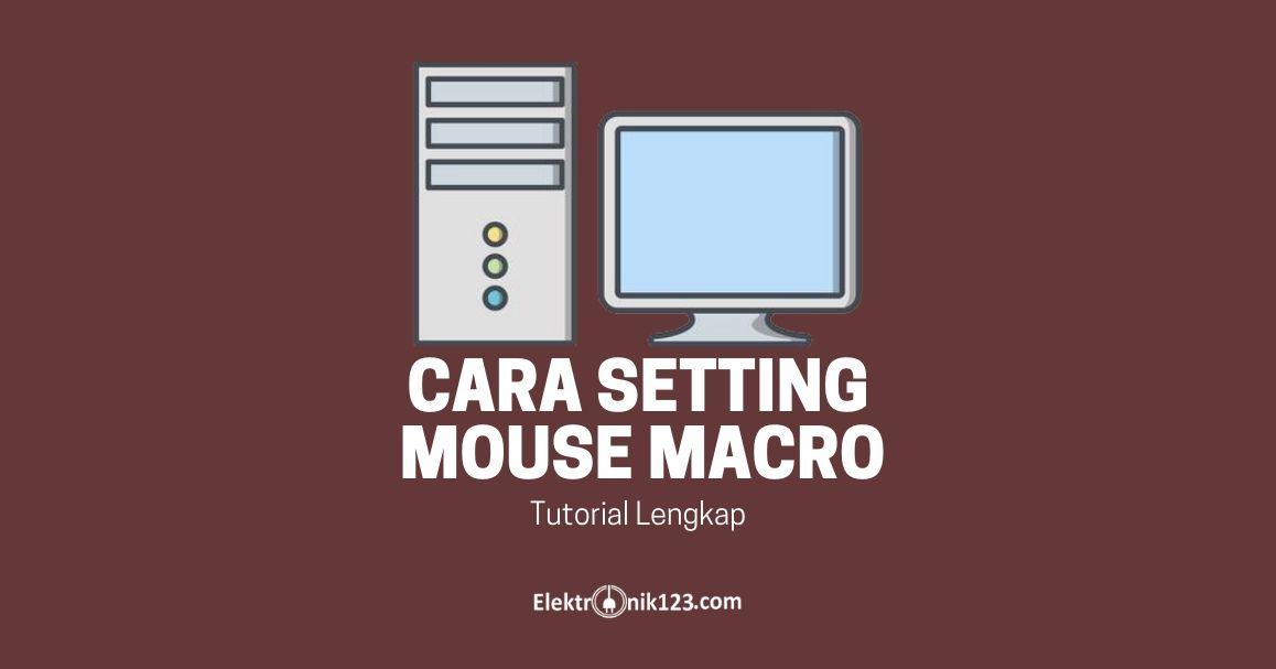 cara setting mouse macro